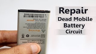 How To Repair Dead Mobile Battery In 5 Minutes