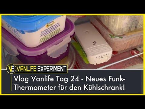 Vlog Vanlife Tag 24  - Neues Funk-Thermometer für den Kühlschrank!