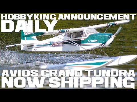 avios-grand-tundra--now-shipping-from-all-warehouses--hobbyking-announcement-daily
