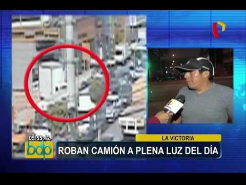 La Victoria: delincuentes roban camión a plena luz del día