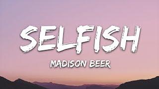 Madison Beer - Selfish (Lyrics)