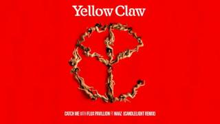 Yellow Claw - Catch Me (feat. Naaz) [Candlelight Remix]