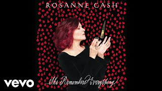 Rosanne Cash   Not Many Miles To Go (Audio)
