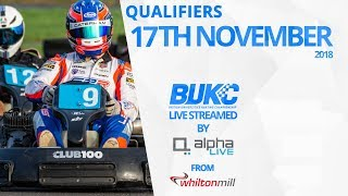 BUKC 2019 Qualifiers Day 2 LIVE from Whilton Mill