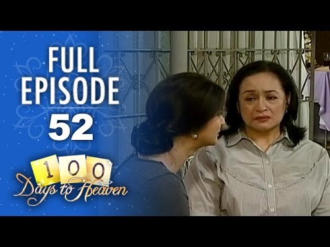 100 Days To Heaven - Episode 52