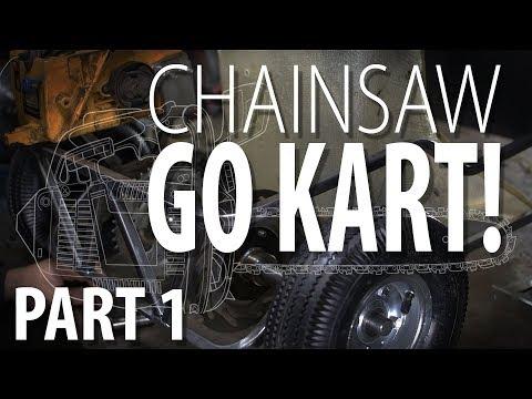 CHAINSAW GO KART! - Part 1