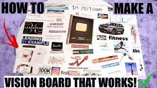 HOW TO MAKE A VISION BOARD THAT WORKS! | Best Tips + My 2019 Vision Board!