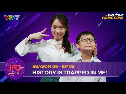 IFOSS6E05 | Thế giới lịch sử đầy thú vị của cậu bé 12 tuổi khiến Khánh Vy kinh ngạc