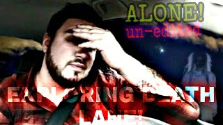 Exploring Death Lane Alone