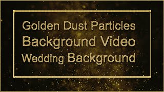 Golden Particles Background Loop | Abstract Gold Particles | wedding background video effects HD