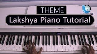 Lakshya Theme On Piano | Tutorial | Motivation Piano Song By Raj Gaikwad | Laksh