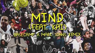 Skrillex & Diplo - Mind (feat. Kai) [BASECAMP & Mark Johns Remix]