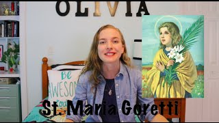 YOUNGEST SAINT: St. Maria Goretti Life & Prayer | Feast Day July 6 | Olivia Rose