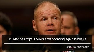US Marine Corps: there's a war coming against Russia
