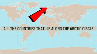 All the Countries that Lie Along the Arctic Circle | اردو + हिंदी