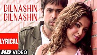 Dilnashin Dilnashin Lyrical Video Song | Aashiq Banaya