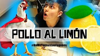 POLLO AL LIMÓN | #NoMeToquesLosFogones 4