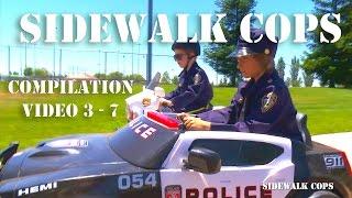 Sidewalk Cops Compilation Episodes 3 - 7!