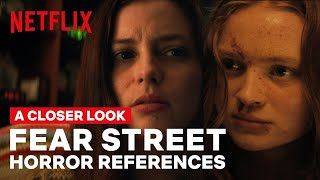 A Closer Look at the FEAR STREET TRILOGY Horror Movie References   Netflix Geeked
