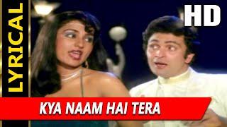 Kya Naam Hai Tera With Lyrics |Kishore Kumar, Asha Bhosle