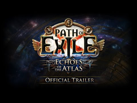 Path of Exile: Echoes of the Atlas Trailer