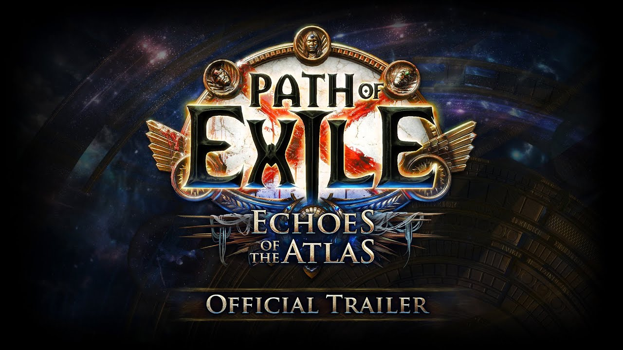 La nuova espansione di Path of Exiles si chiamera' Echoes of the Atlas