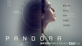 Pandora Series Premiere: Preview CW's Newest Sci Fi Show