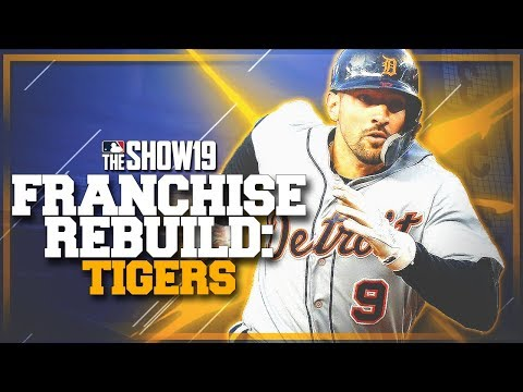 REBUILDING THE DETROIT TIGERS!! | MLB the Show 19 Franchise Rebuild