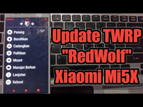 Tutorial Install TWRP 3 2 3 Trable Xiaomi Mi5X ~ Simple