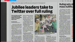 Jubilee leaders take to twitter over full ruling, Press Review