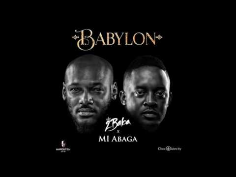 MI x 2Baba -- Babylon (Official Music 2016)