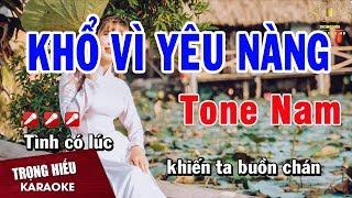 karaoke-kho-vi-yeu-nang-tone-nam-nhac-song-trong-hieu