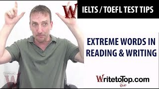 IELTS / TOEFL Test Tips — Extreme words (always, only, must, ...) | Kholo.pk