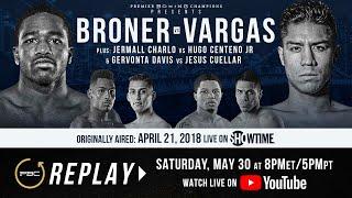 PBC Replay: Adrien Broner vs Jessie Vargas   Full Televised Fight Card