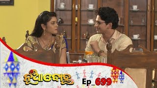 Nua Bohu | Full Ep 699 | 12th Oct 2019 | Odia Serial – TarangTV