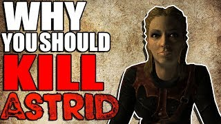 Why You Should Kill Astrid | Hardest Decisions in Skyrim | Elder Scrolls Lore