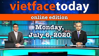 Vietface Today Online Edition - July 6, 2020