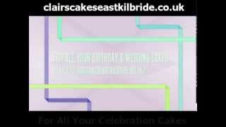 3b77215e6e preview picture of video  Clairs Cakes East Kilbride - Celebration Cakes  for All Your Special