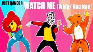 Silentó   Watch Me (Whip Nae Nae) | Just Dance 2017 | Official Gameplay Preview