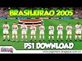 Campeonato Brasileiro 2005 we2002 No Playstation 1 Ps1