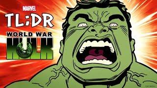 World War Hulk in 3 Minutes - Marvel TL;DR