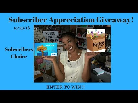 CONTEST CLOSED!! Subscriber Appreciation Giveaway Enter to Win ☺️Subscribers Choice!