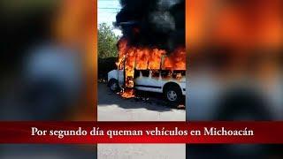 Queman vehículos en Michoacán + Crónica Al Momento | La Cronica de Hoy