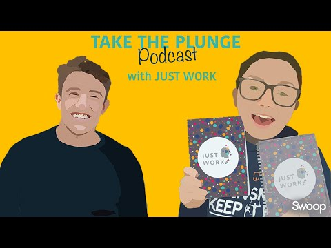 Just Work – Joanna Wilson | Take The Plunge Podcast