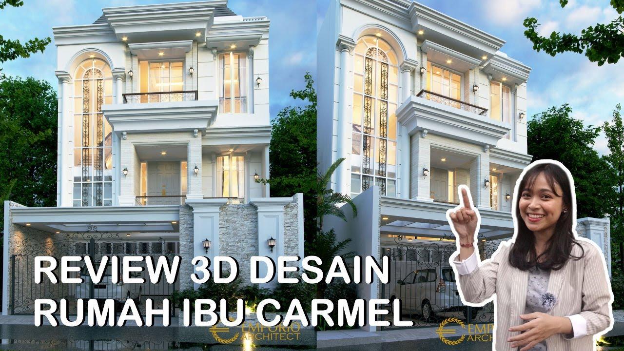 Video 3D Desain Rumah Classic 3.5 Lantai Ibu Carmel di Jakarta Utara
