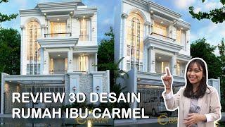 Video Desain Rumah Classic 3.5 Lantai Ibu Carmel di  Jakarta Utara