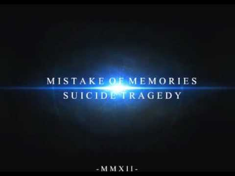Mistake Of Memories - Suicide Tragedy (Official Audio)