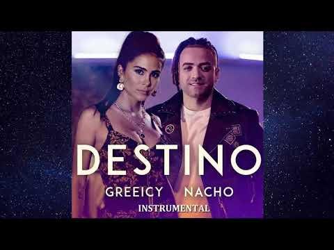 Greeicy Nacho Destino Instrumentalremake