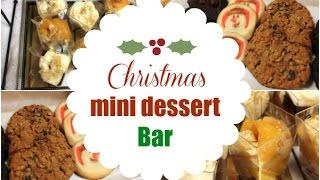 Mini Christmas Dessert Bar Ideas - I Heart Recipes
