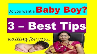 How to conceive a baby boy....3 best tips